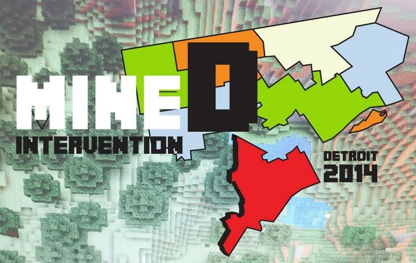 Participate in MINEDintervention: DETROIT2014!
