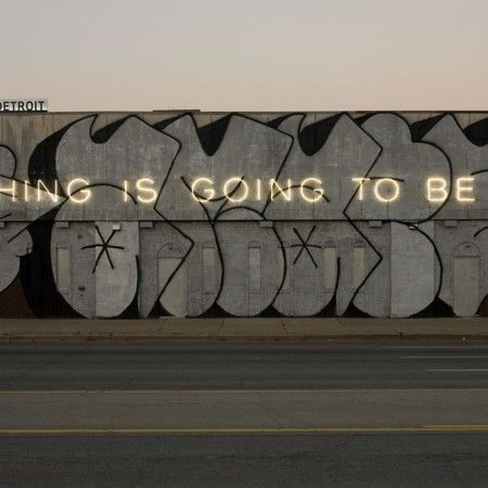 Martin Creed, Work No. 790: EVERYTHING IS GOING TO BE ALRIGHT, Courtesy of the artist and Gavin Brown's enterprise.